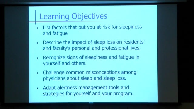 Dr. Rosemarie Fisher: Sleep deprivation and fatigue awareness