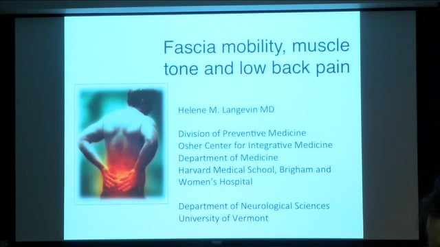 Helene Langevin: Fascia Mobility, Muscle Tone, and Low Back Pain