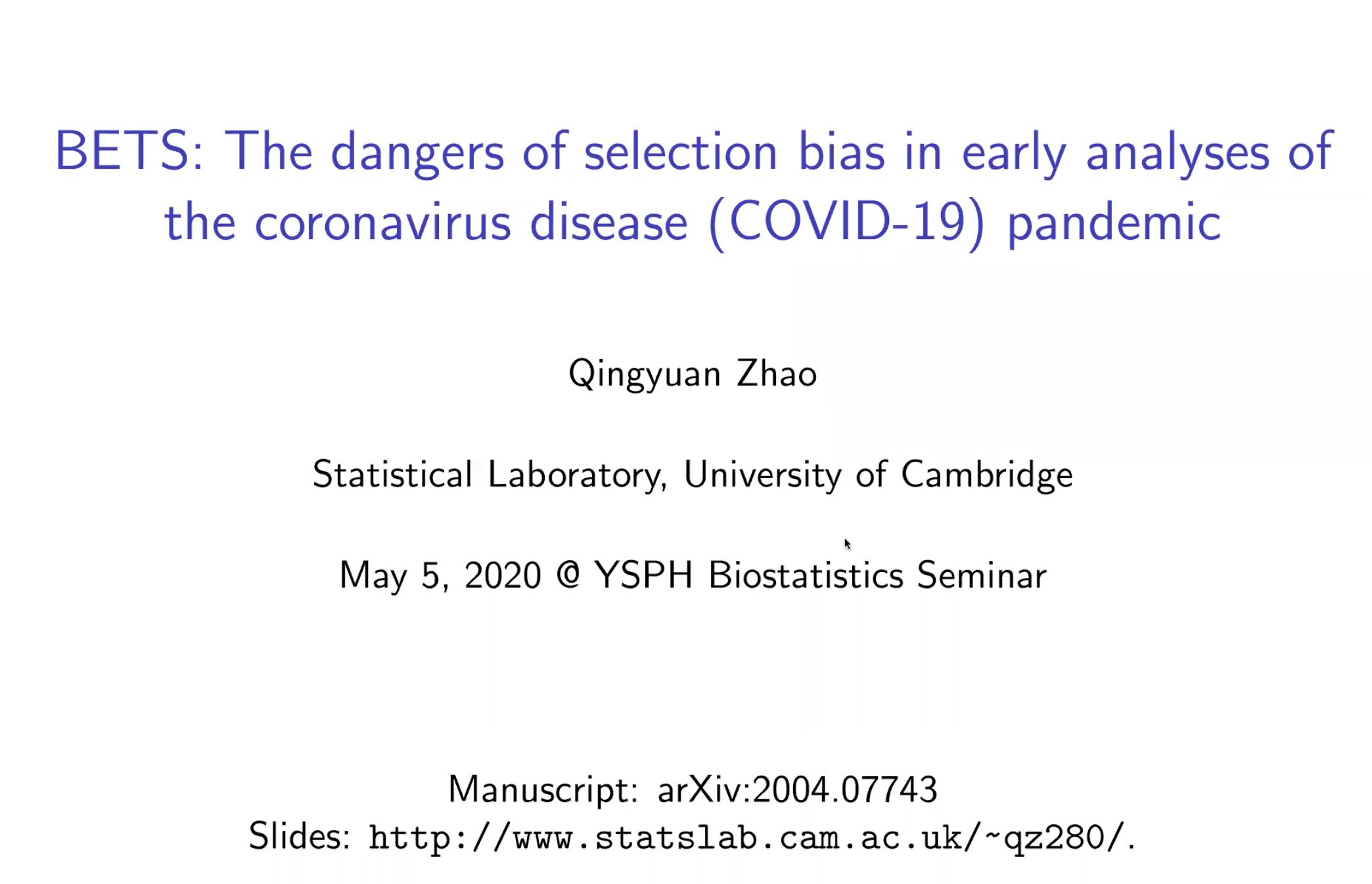 Biostatistics Seminar: BETS: The dangers of selection bias in early analyses of the coronavirus disease (COVID-19) pandemic