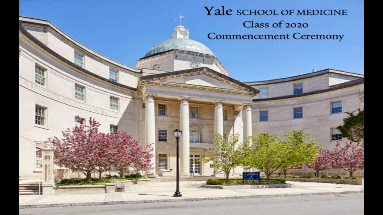 2020 Yale School of Medicine Digital Commencement