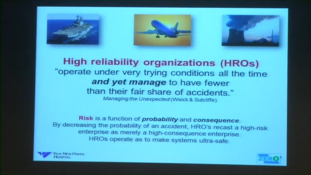 Barsky: Getting to zero events of harm: Healthcare as a High-Reliability Enterprise