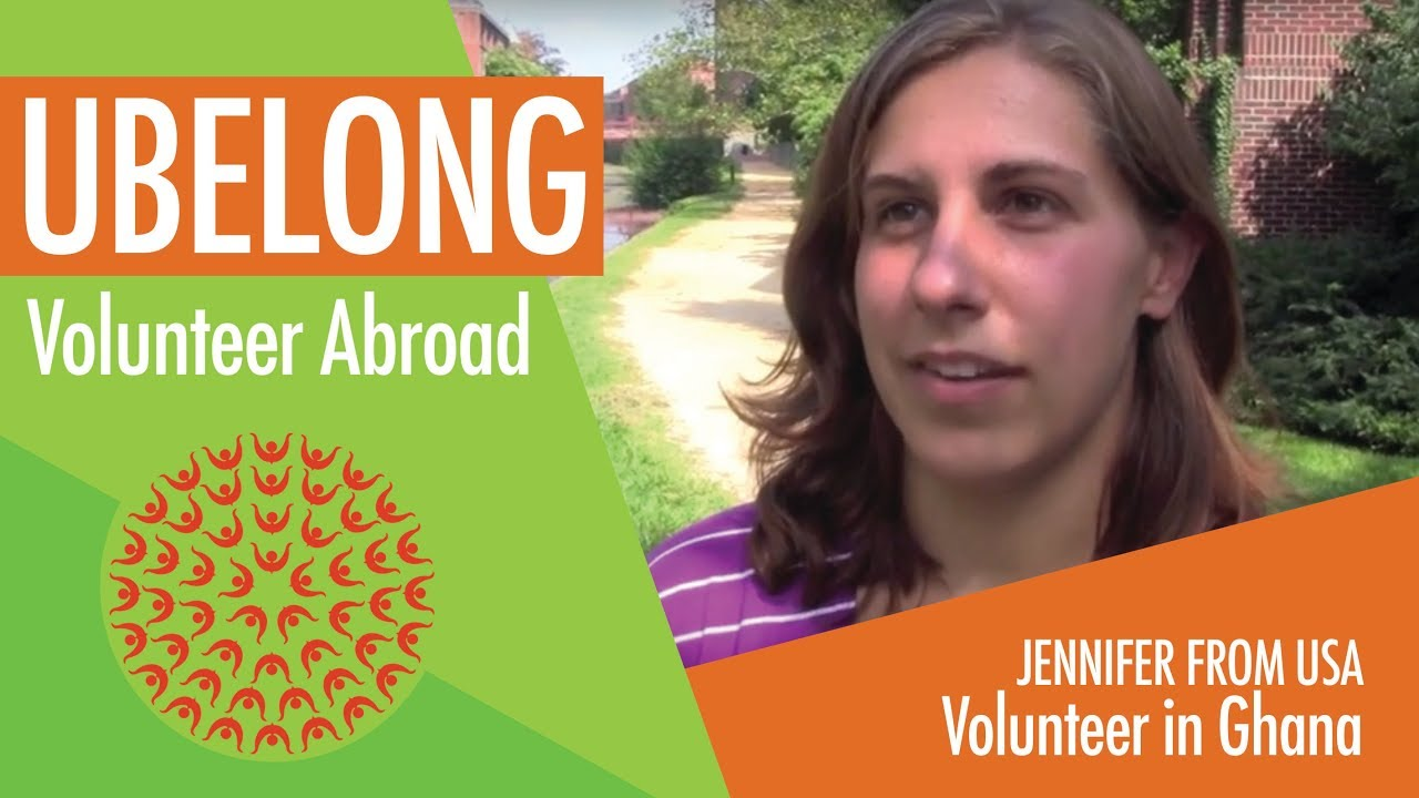 Volunteer Abroad UBELONG: Jen's experience in Ghana