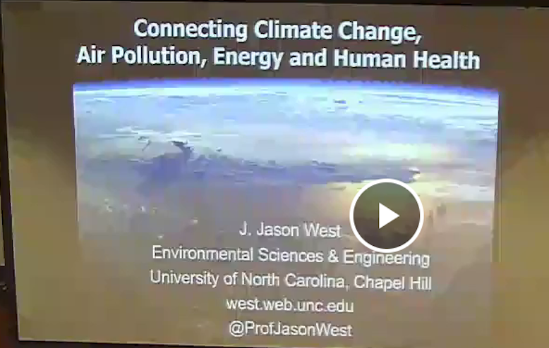 Climate Change and Health Initiative: J. Jason West